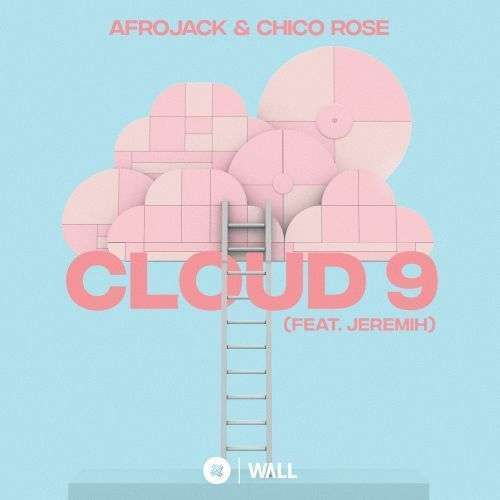 Coverafbeelding Cloud 9 - Afrojack & Chico Rose (Feat. Jeremih)