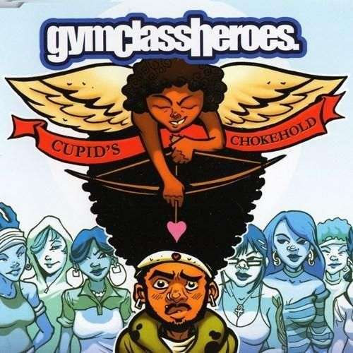 Coverafbeelding Cupid's Chokehold - Gymclassheroes