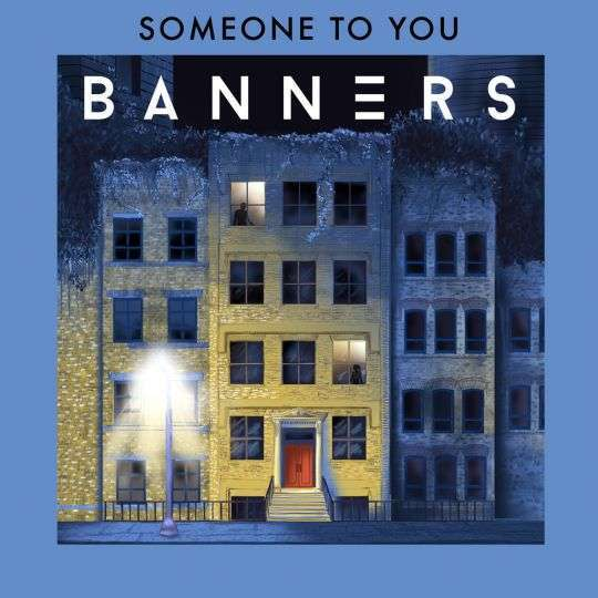 Coverafbeelding Banners - Someone To You