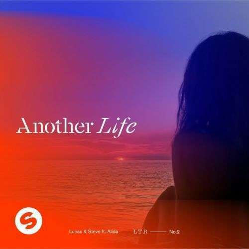 Coverafbeelding Lucas & Steve ft. Alida - Another Life