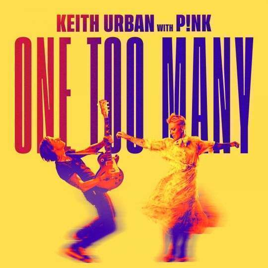 Coverafbeelding One Too Many - Keith Urban With P!nk