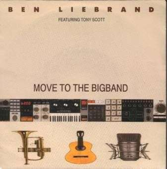 Coverafbeelding Move To The Bigband - Ben Liebrand Featuring Tony Scott