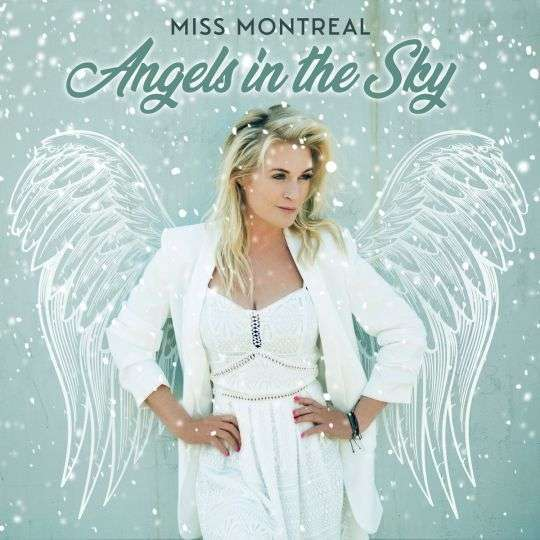 Coverafbeelding Angels In The Sky - Miss Montreal