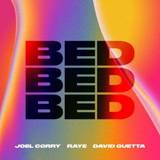 Coverafbeelding Bed - Joel Corry X Raye X David Guetta