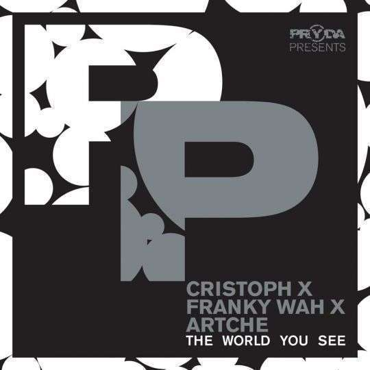 Coverafbeelding Cristoph x Franky Wah x Artche - The World You See