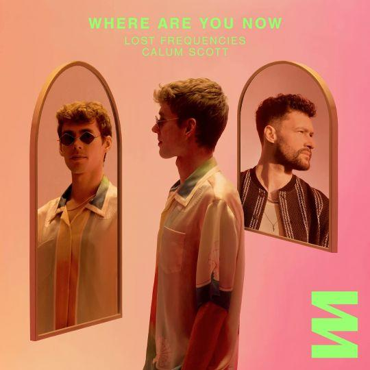 Coverafbeelding Where Are You Now - Lost Frequencies & Calum Scott'