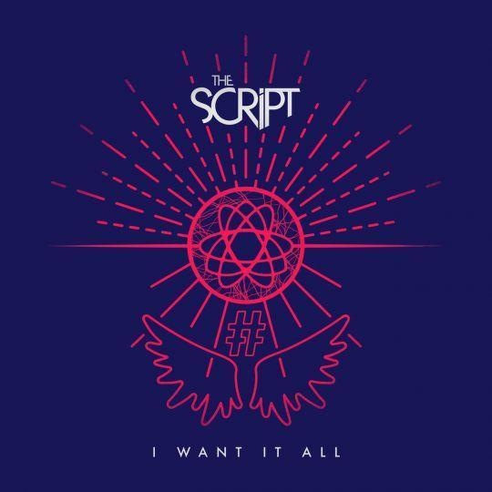 Coverafbeelding The Script - I Want It All