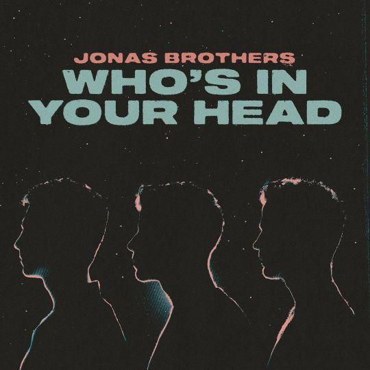 Coverafbeelding Jonas Brothers - Who's In Your Head