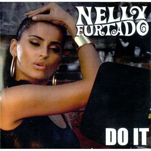 Coverafbeelding Do It - Nelly Furtado