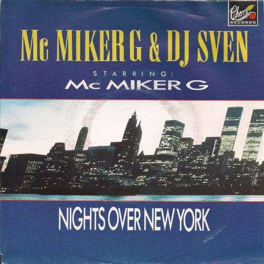 Coverafbeelding Nights Over New York - Mc Miker G & Dj Sven Starring: Mc Miker G