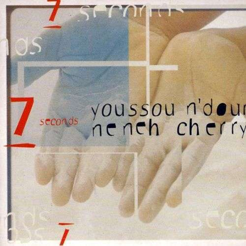 Coverafbeelding 7 Seconds - Youssou N'dour & Neneh Cherry