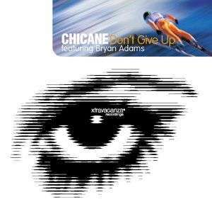 Coverafbeelding Don't Give Up - Chicane Featuring Bryan Adams