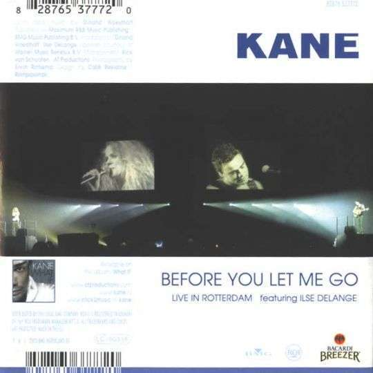 Coverafbeelding Before You Let Me Go - Live In Rotterdam - Kane Featuring Ilse Delange