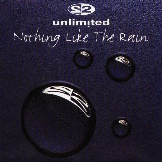 Coverafbeelding 2 Unlimited - Nothing Like The Rain