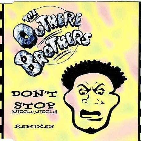 Coverafbeelding Don't Stop (Wiggle, Wiggle) - The Outhere Brothers