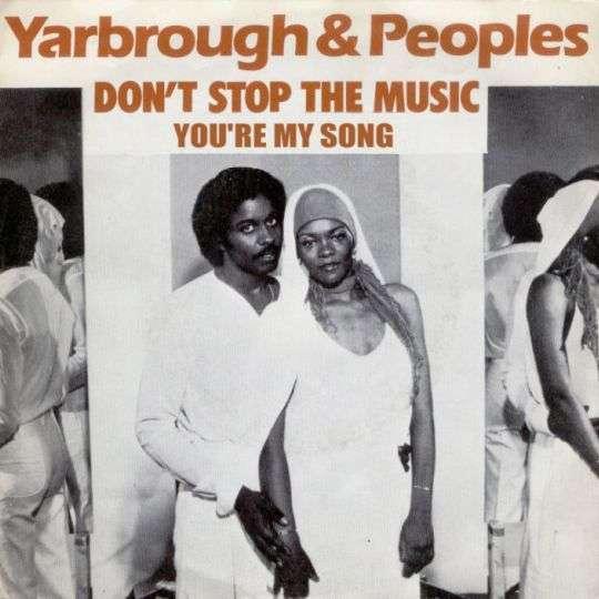 Coverafbeelding Yarbrough & Peoples - Don't Stop The Music