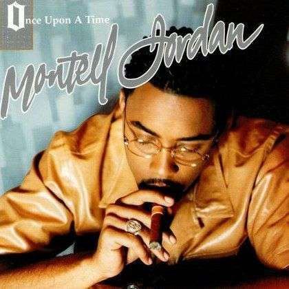 Coverafbeelding Once Upon A Time - Montell Jordan