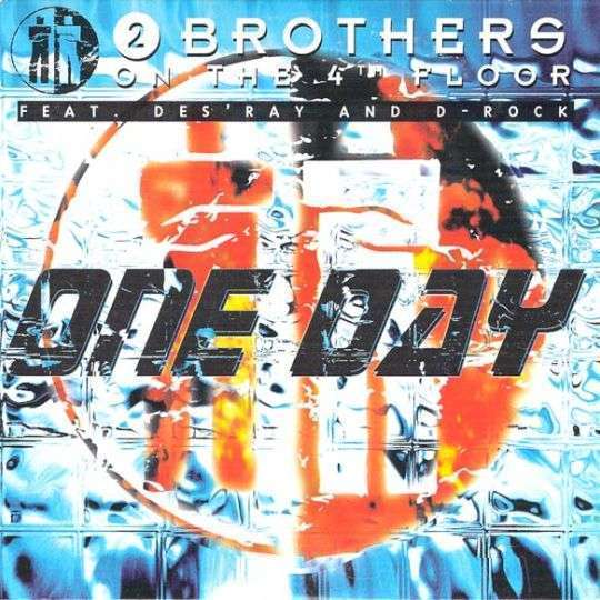 Coverafbeelding One Day - 2 Brothers On The 4Th Floor Feat. Des'ray And D-Rock