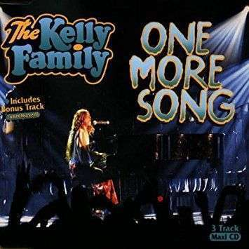 Coverafbeelding One More Song - The Kelly Family