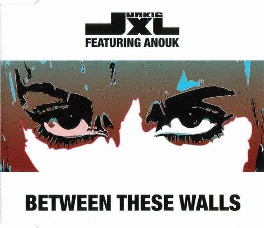 Coverafbeelding Between These Walls - Junkie Xl Featuring Anouk