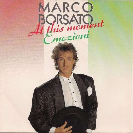 Coverafbeelding At This Moment/ Emozioni - Marco Borsato