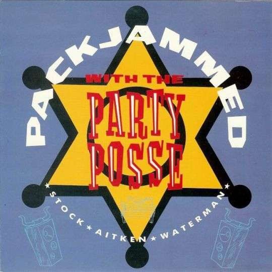 Coverafbeelding Packjammed With The Party Posse - Stock Aitken Waterman