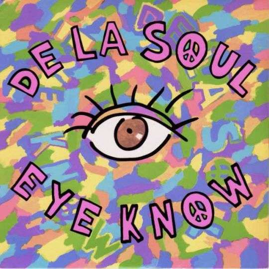 Coverafbeelding Eye Know - De La Soul