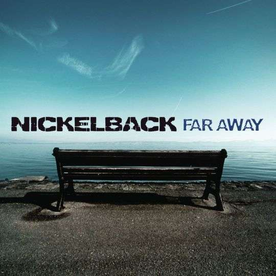 Coverafbeelding Far Away - Nickelback
