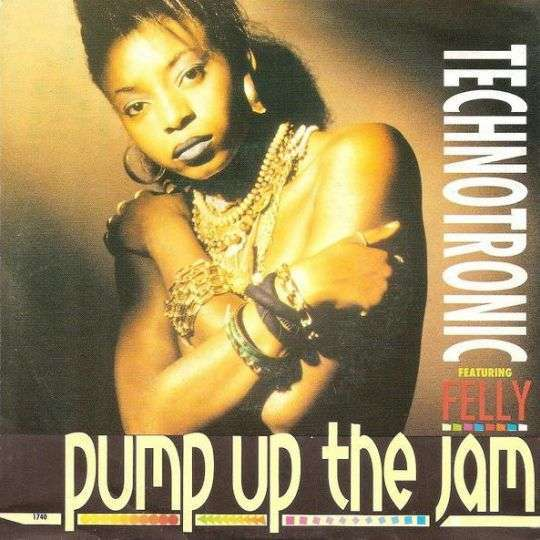 Coverafbeelding Pump Up The Jam - Technotronic Featuring Felly