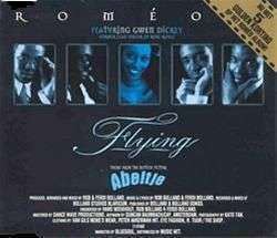 Coverafbeelding Flying - Theme From The Motion Picture Abeltje - Rom�o Featuring Gwen Dickey - Former Lead Singer Of Rose Royce