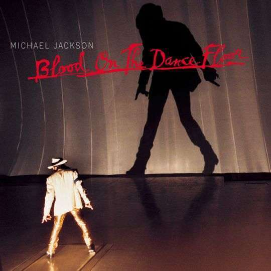 Coverafbeelding Blood On The Dance Floor - Michael Jackson