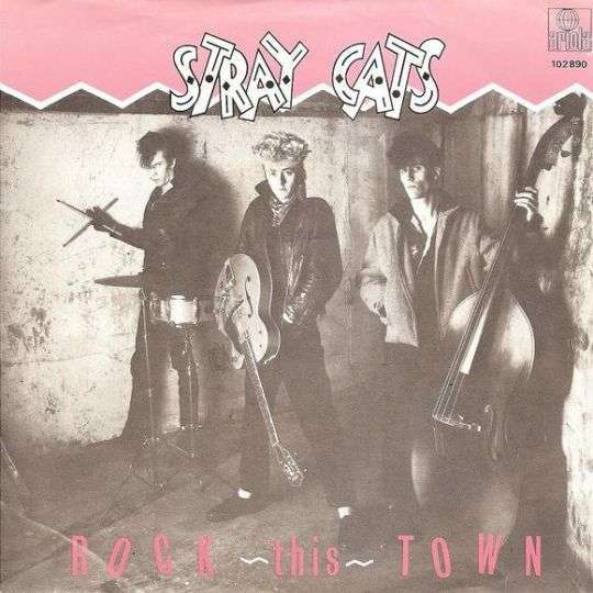 Coverafbeelding Stray Cats - Rock This Town