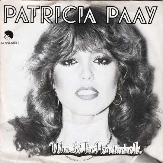Coverafbeelding Who Let The Heartache In - Patricia Paay
