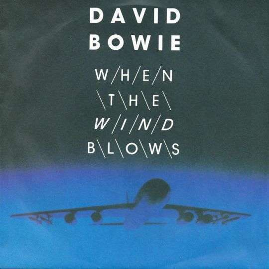 Coverafbeelding David Bowie - When The Wind Blows