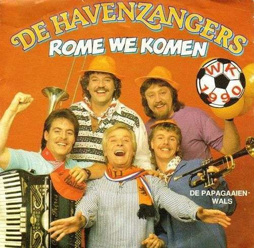 Coverafbeelding Rome We Komen - Wk 1990 - De Havenzangers