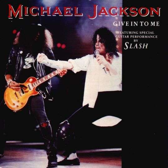 Coverafbeelding Give In To Me - Michael Jackson Featuring Special Guitar Performance By Slash
