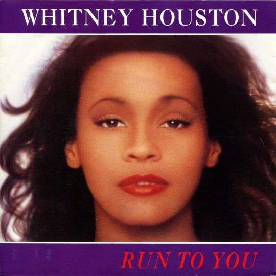 Coverafbeelding Run To You - Whitney Houston
