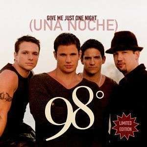 Coverafbeelding Give Me Just One Night (Una Noche) - 98°