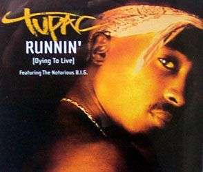 Coverafbeelding Runnin' (Dying To Live) - Tupac Featuring The Notorious B.i.g.