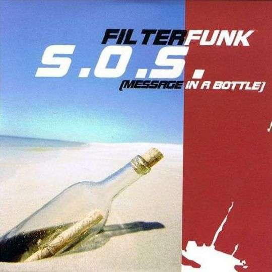 Coverafbeelding S.o.s. (Message In A Bottle) - Filterfunk