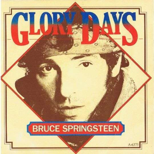 Coverafbeelding Glory Days - Bruce Springsteen