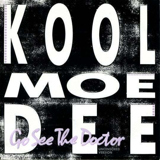 Coverafbeelding Kool Moe Dee - Go See The Doctor