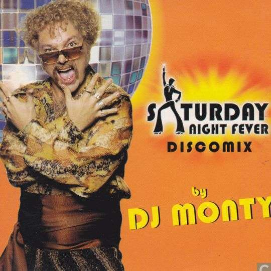 Coverafbeelding DJ Monty - Saturday Night Fever - Discomix