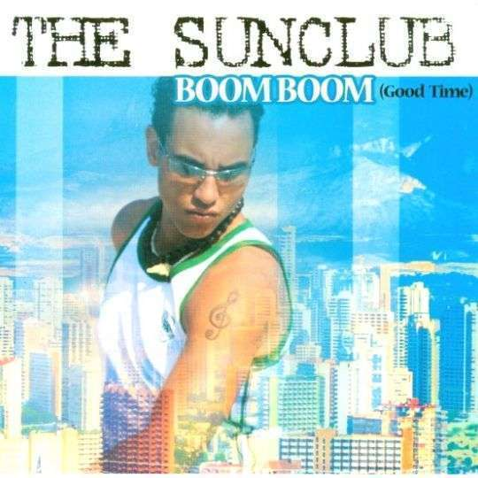 Coverafbeelding Boom Boom (Good Time) - The Sunclub