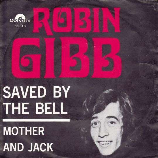 Coverafbeelding Saved By The Bell - Robin Gibb
