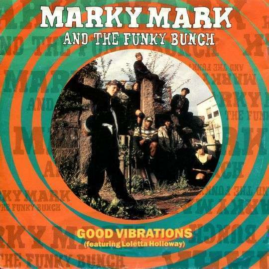 Coverafbeelding Marky Mark and The Funky Bunch (featuring Loletta Holloway) - Good Vibrations