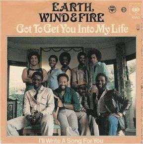 Coverafbeelding Got To Get You Into My Life - Earth, Wind & Fire
