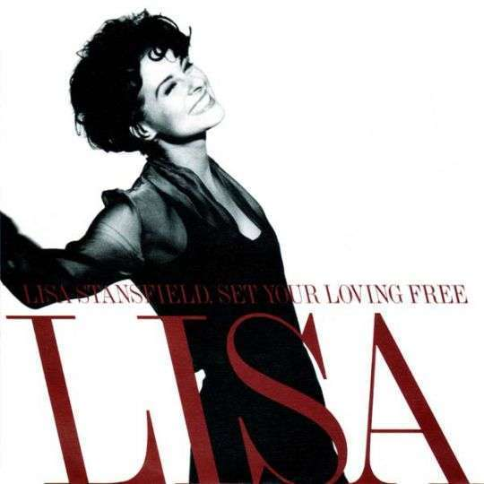 Coverafbeelding Set Your Loving Free - Lisa Stansfield