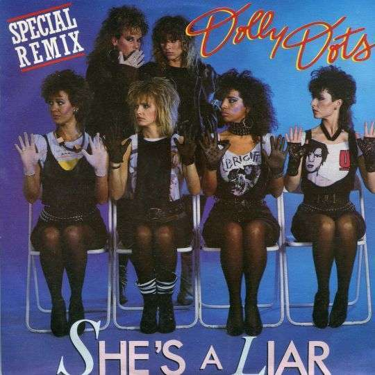 Coverafbeelding She's A Liar - Special Remix - Dolly Dots