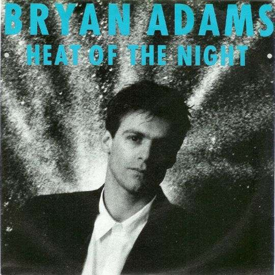 Coverafbeelding Heat Of The Night - Bryan Adams